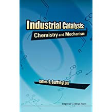 Industrial Catalysis:Chemistry and Mechanism