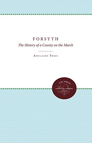 Forsyth: The History of a County on the March (Enduring Editions) (English Edition)