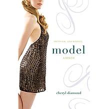 Model: A Memoir (English Edition)