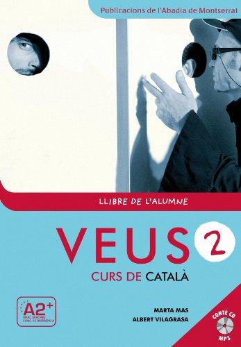 Veus. Curs de català. Llibre de l'alumne. Nivell 2