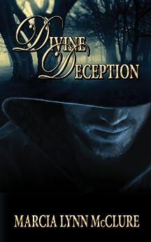 Divine Deception (English Edition) par [McClure, Marcia Lynn]