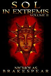 Sol In Extremis: Volume II