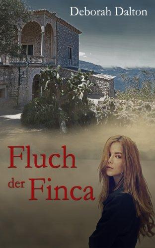 Buchseite und Rezensionen zu 'Fluch der Finca - Ein Mystery Romance Roman' von Deborah Dalton