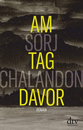 Buchseite und Rezensionen zu 'Am Tag davor: Roman' von Sorj Chalandon