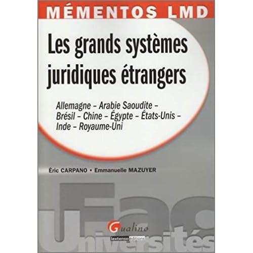 Les grands systèmes juridiques étrangers