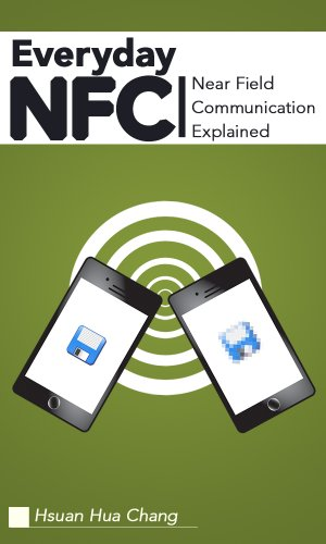 everyday-nfc-near-field-communication-explained-english-edition