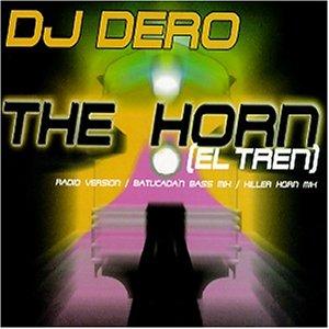 The Horn (El Tren)