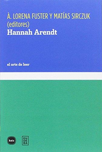 Hannah Arendt (el arte de leer)