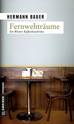 Fernwehträume (Chefober Leopold W. Hofer 1)