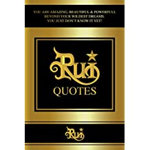Rui Quotes: You are Amazing, Beautiful & Powerful Beyond Your Wildest Dreams. You Just Don't Know it Yet! (English Edition)