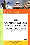 The Compensatory Afforestation Fund Act, 2016