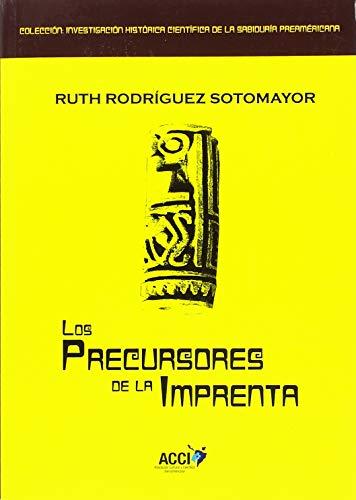 Los precursores de la imprenta por Ruth Rodriguez Sotomayor