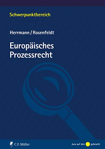 Europäisches Prozessrecht (Schwerpunktbereich)