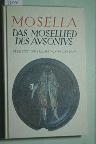 Mosella. Das Mosellied des Ausonius
