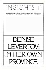 denise levertov essay Poem hunter all poems of by denise levertov poems 77 poems of denise levertov phenomenal woman, still i rise, the road not taken, if you forget me, dreams.