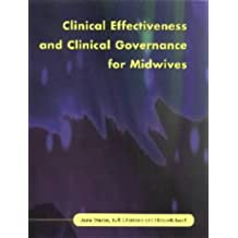 Clinical Effectiveness And Clinical Governance for Midwives