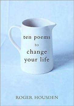 Ten Poems to Change Your Life par [Housden, Roger]