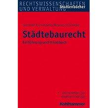 Städtebaurecht: Einführung und Handbuch (Studienbücher Rechtswissenschaft)