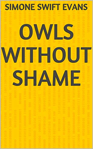 Owls Without Shame (Finnish Edition)