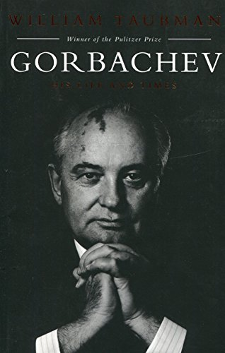 Gorbachev: His Life and Times (Amerikanische Denker)