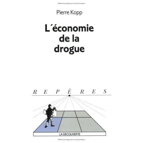 L'économie de la drogue