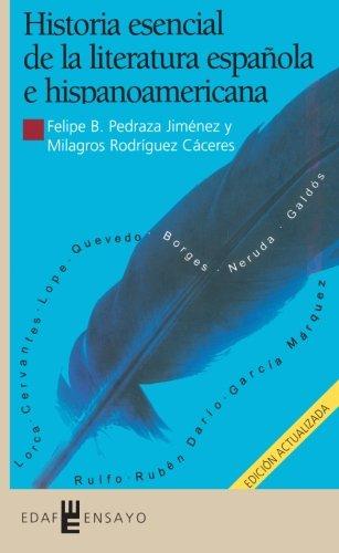 Historia Esencial D La Literatura Española (Ensayo) por Felipe B. Pedraza Jimenez