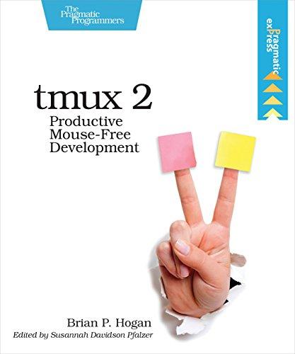 Preisvergleich Produktbild tmux 2: Productive Mouse-Free Development