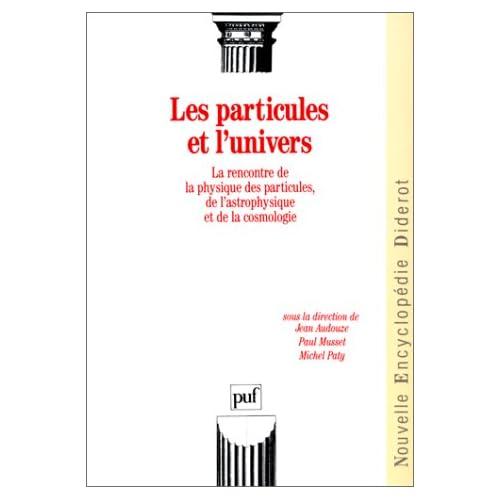 Les Particules et l'Univers
