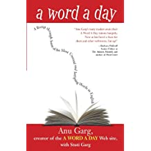 A Word A Day: A Romp through Some of the Most Unusual and Intriguing Words in English (English Edition)