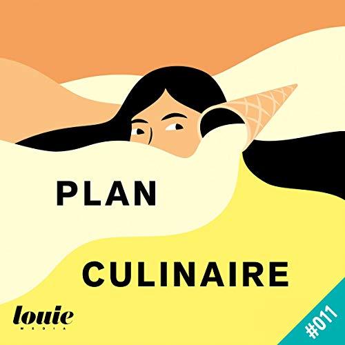 Couverture du livre Pourquoi devrait-on aimer cuisiner ?: Plan Culinaire 11