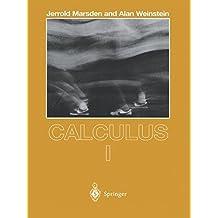 Calculus I (Undergraduate Texts in Mathematics) by Jerrold Marsden (2008-05-23)