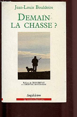 Demain la chasse? par Jean-Louis Bouldoire