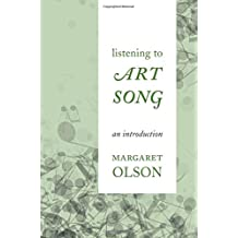 Listening to Art Song: An Introduction