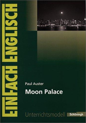 Schöningh Verlag im Westermann Schulbuch EinFach Englisch Unterrichtsmodelle: Paul Auster: Moon Palace
