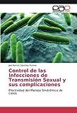 Control de Las Infecciones de Transmision Sexual y Sus Complicaciones