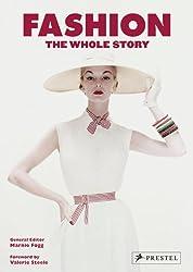 Fashion: The Whole Story