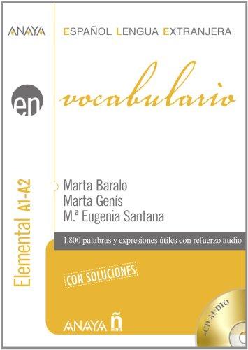 Anaya Ele En Collection: Vocabulario - Nivel Elemental A1-A2 Con Soluciones (Español Lengua Extranjera / Spanish for Foreigners)