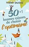 Telecharger Livres 50 1 bonnes raisons de choisir l optimisme (PDF,EPUB,MOBI) gratuits en Francaise