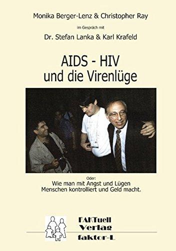 HIV – AIDS und die Virenlüge: Oder: Wie man mit Angst und Lügen Menschen kontrolliert und Geld macht Buch-Cover