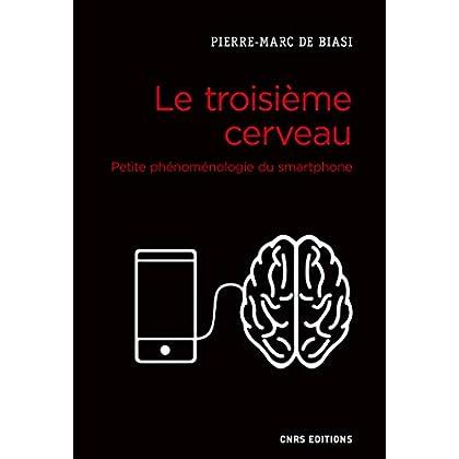 Le troisième cerveau. Petite phénoménologie du smartphone (Société)