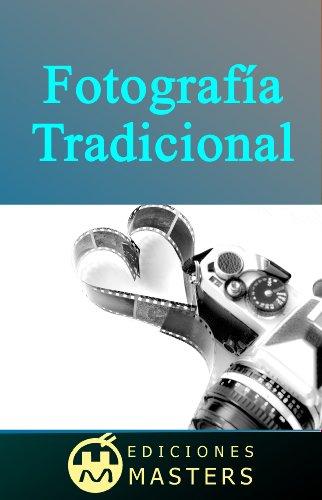 Descargar Libro Fotografía Tradicional de Adolfo Pérez Agustí