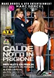 Calde Notti In Prigione - Mes Nuits En Prison - Hot Nights In Prison (Marc Dorcel & ATV) [DVD]