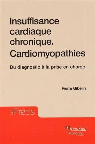 Insuffisance cardiaque chronique - Cardiomyopathies : Du diagnostic à la prise en charge