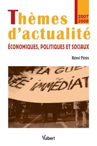 Thèmes d'actualité économiques, politiques et sociaux
