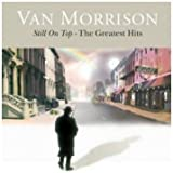 Still on Top: The Greatest Hits by Morrison, Van Box set, Limited Edition, Original recording remastered edition (2008) Audio CD
