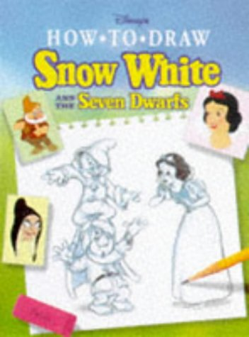 Disney's how to draw Snow White and the seven dwarfs