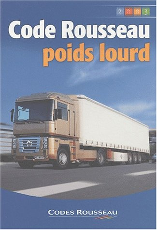 Code Rousseau : Poids lourd 2003 par Collectif
