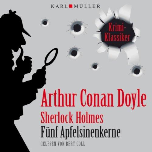 Buchseite und Rezensionen zu 'Fünf Apfelsinenkerne' von Sir Arthur Conan Doyle