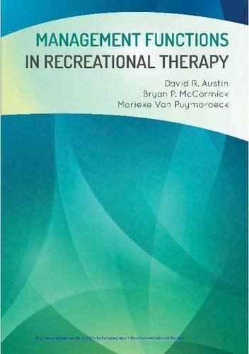 Management Functions in Recreational Therapy por David R. Austin