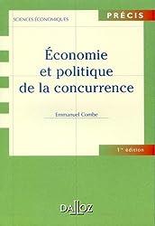 Economie et politique de la concurrence